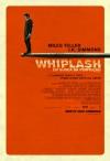 Whiplash reddish poster